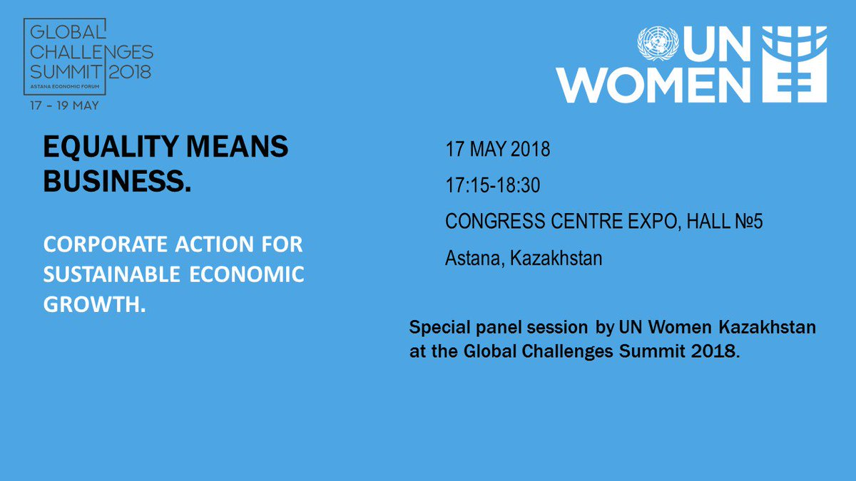 Special session by UN Women #Kazakhstan at the @Forum_Astana!  Register here:  https:// forum-astana.org / &nbsp;    #genderequality #AEF2018 #AstanaEconomicForum #ForumAstana #GlobalChallengesSummit2018<br>http://pic.twitter.com/BYp995Xpdy