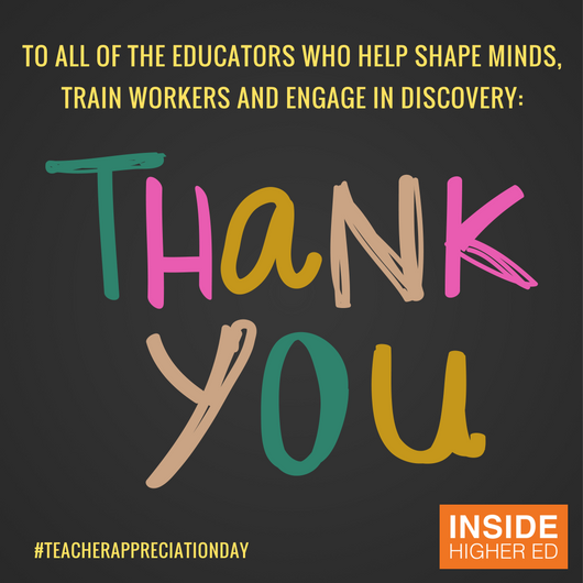 Inside Higher Ed On Twitter Happy Teacher Appreciation Day Thank You For All You Do Today And Every Day Teacherappreciationday