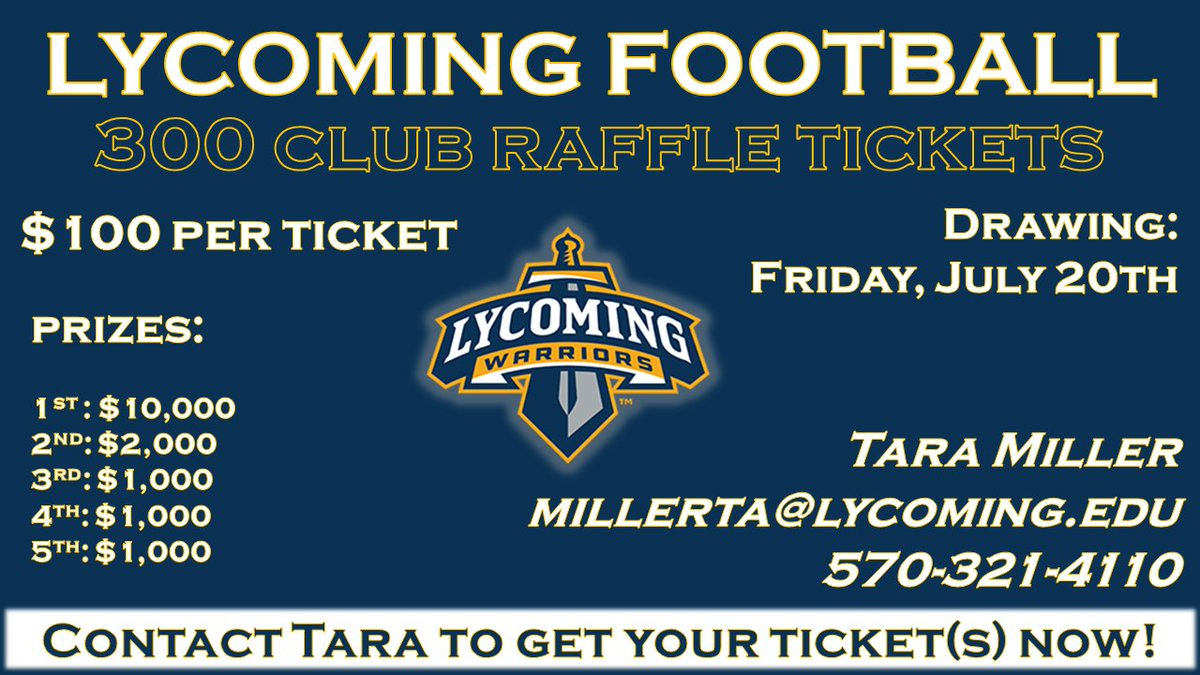 lycoming football on twitter get your 300 club raffle ticket today