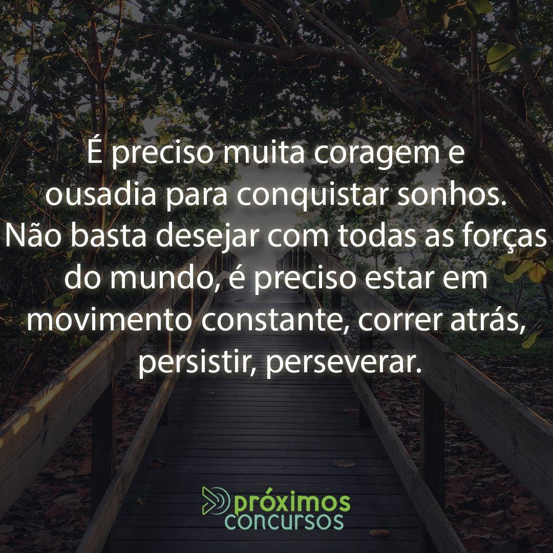ο χρήστης Proximos Concursos στο Twitter Coragem