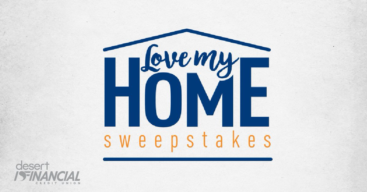 Desert Financial On Twitter The Lovemyhomesweepstakes Is Ending