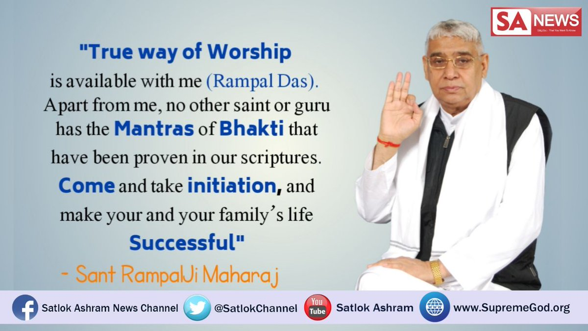 #SpiritualLeader_SaintRampalji is the only True Guru in the world who has the Real Mantras of Bhakti, that are proven from holy scriptures. No other Guru has any idea about these mantras that leads to Complete Salvation. Come & take initiation from Complete Guru #WednesdayWisdom