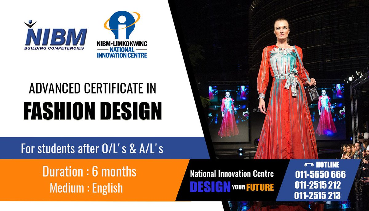 Nibm On Twitter Advanced Certificate In Fashion Design Nic Certificate Fashion Design Nic Nibm Srilanka