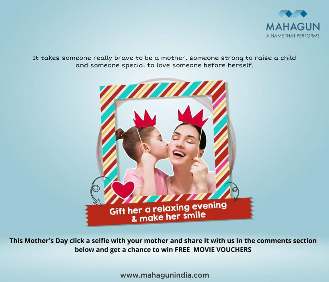 Mahagun India On Twitter This Mothers Day Tell Your Mom How Much