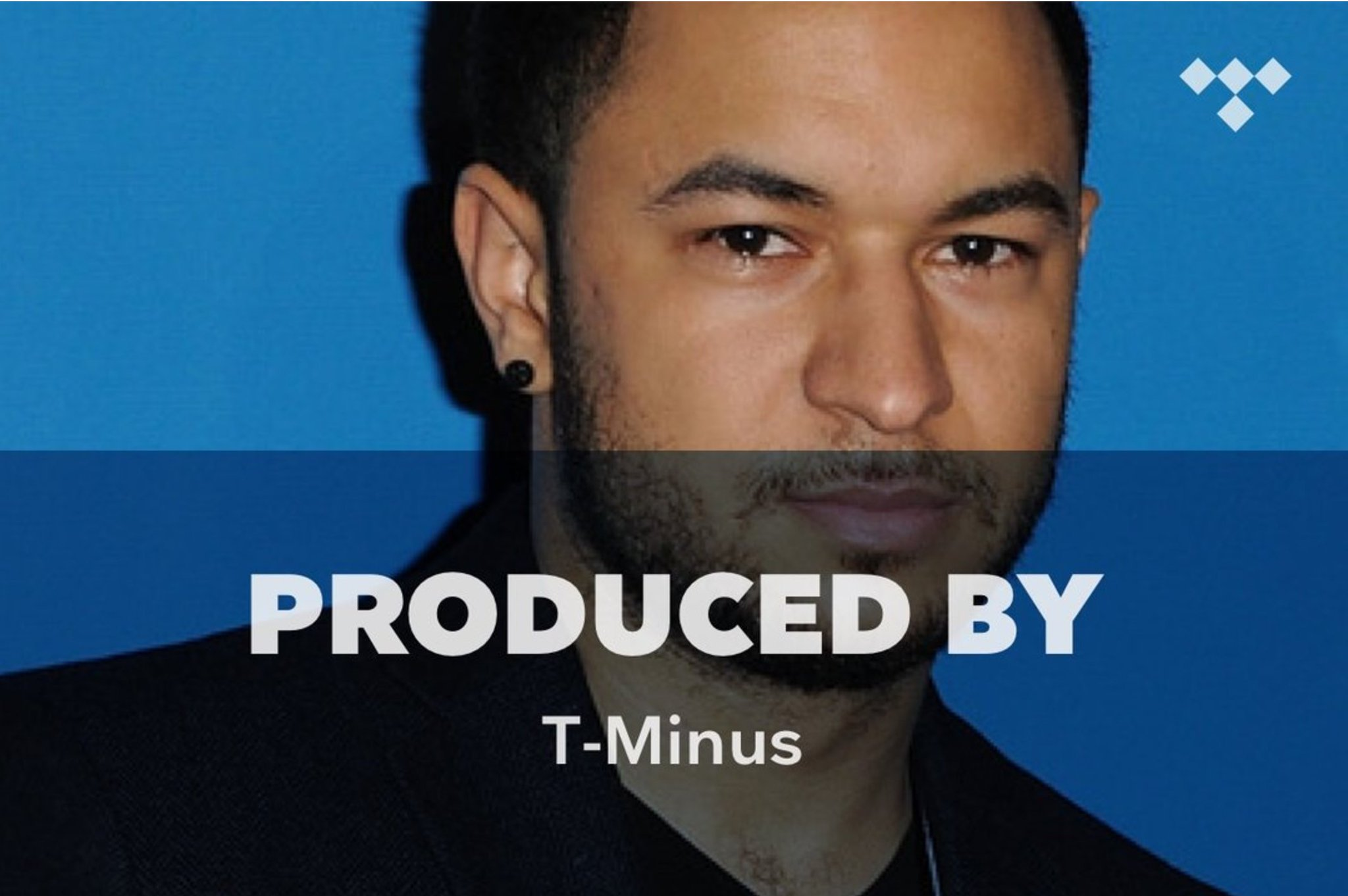 Produced By: T-Minus https://t.co/5Ws4Sh8XaE #TIDAL https://t.co/yeiIkTwVGQ