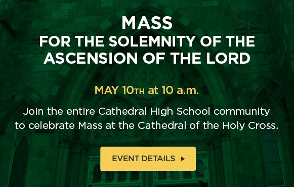 test Twitter Media - Celebrate the Solemnity of the Ascension of the Lord with our school community tomorrow at 10 a.m. in Our Lady's Chapel at @BostonCathedral. All our families, alumni, benefactors, and guests are welcome! https://t.co/U6y4vP4x0Z