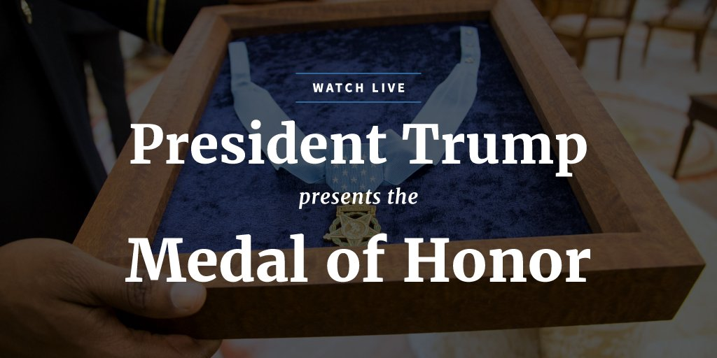 Watch LIVE as President Trump presents the Medal of Honor: https://t.co/EmsdctGWtd https://t.co/0Qx2dDUi94