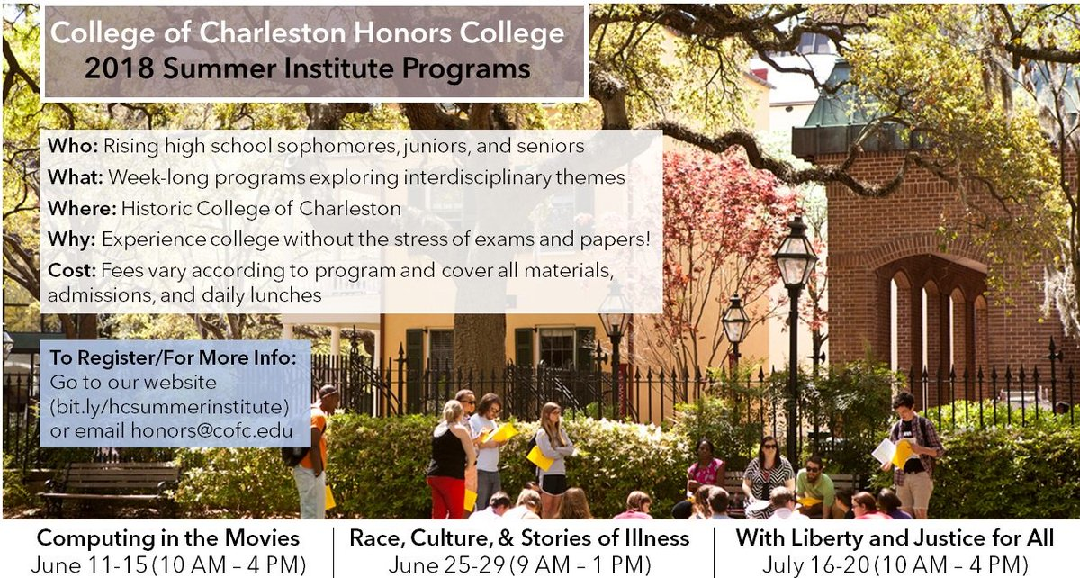 Cofc Honors College On Twitter The Cofchonors Summer Institute Is