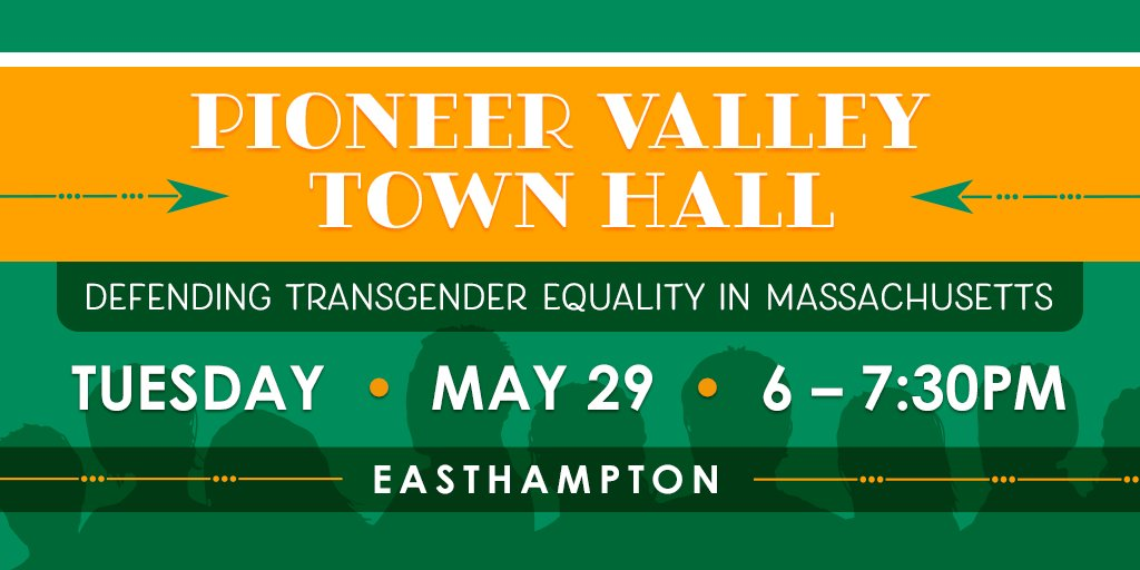 Our campaign to uphold #TransLawMA & protect our #transgender friends & neighbors from discrimination is coming to the #PioneerValley! We're hosting an informational town hall on 5/29 from 6-7:30 pm in #Easthampton. Can you be there? https://t.co/hPRQFACfnN #mapoli