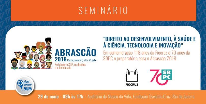 .@fiocruz e @SBPCnet celebram aniversários com seminário Preparatório Abrascão 2018 @ABRASCO, com os temas 'Direito ao desenvolvimento, à saúde' e 'Pesquisa e Inovação em Saúde' https://t.co/92iQhL20ow