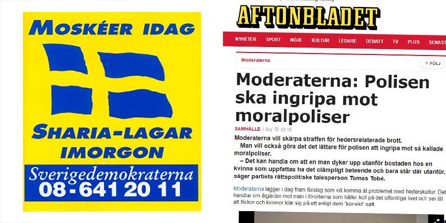 Moderaterna polisen ska ingripa mot moralpoliser