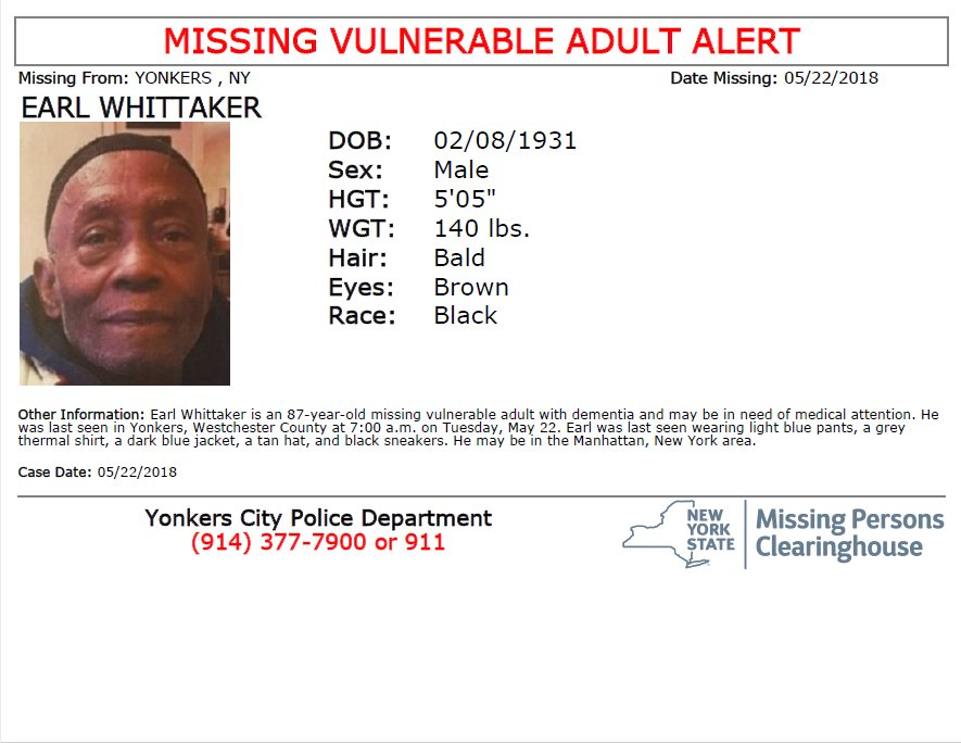 #MissingVulnerableAdult Earl Whittaker, M/B/87 with dementia, from Yonkers, Westchester County. Seen? Call 9-1-1. Multilingual & ASL Link: .https://t.co/YuJCWU4Yr9
