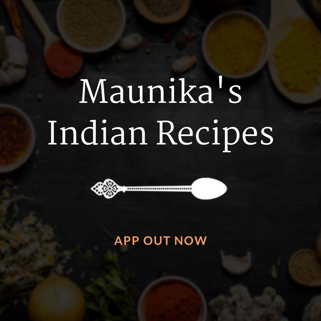 Maunika gowardhan on twitter have you downloaded maunikas indian on apple and android now httpsituneslegbappmaunikas indian recipesid1319353303mt8 curry recipes indian food cooking forumfinder