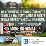 All generations of buyers continue to consult a real estate agent or broker to help them buy and sell their home. #NARGenTrends
