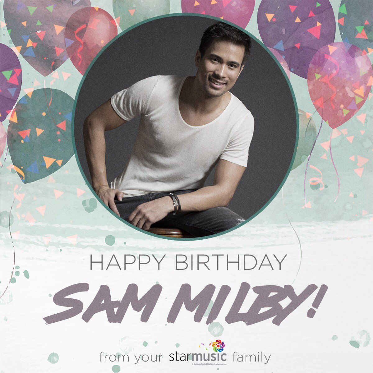 Happy birthday Sam Milby!! Love, your Star Music family!
