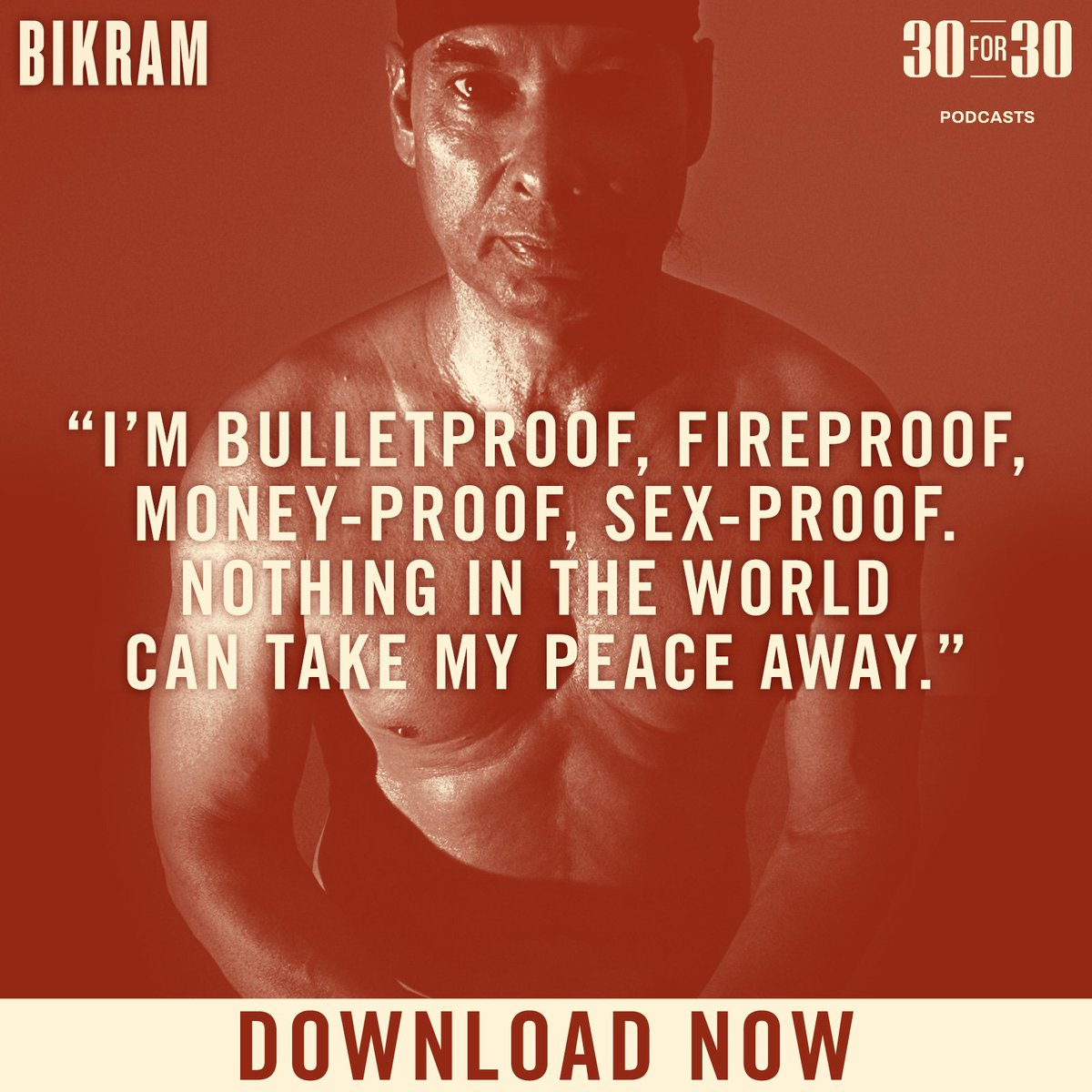 All five episodes of #Bikram are available NOW on @ApplePodcasts. #30for30Podcasts