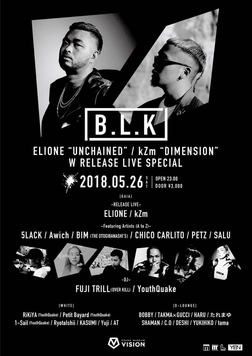 "2018.5.26(土) #渋谷VISIONB.L.K-ELIONE""UNCHAINED/kZm""DIMENSION""W"