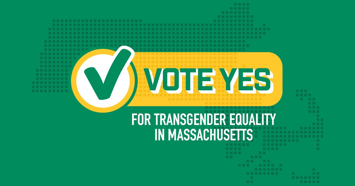 """This November, a """"Yes"""" vote is a vote to uphold basic protections for our #transgender neighbors in #Massachusetts! Add your name if you're voting to defend #TransLawMA: https://t.co/D3e2hTnSjX #MAPoli"""