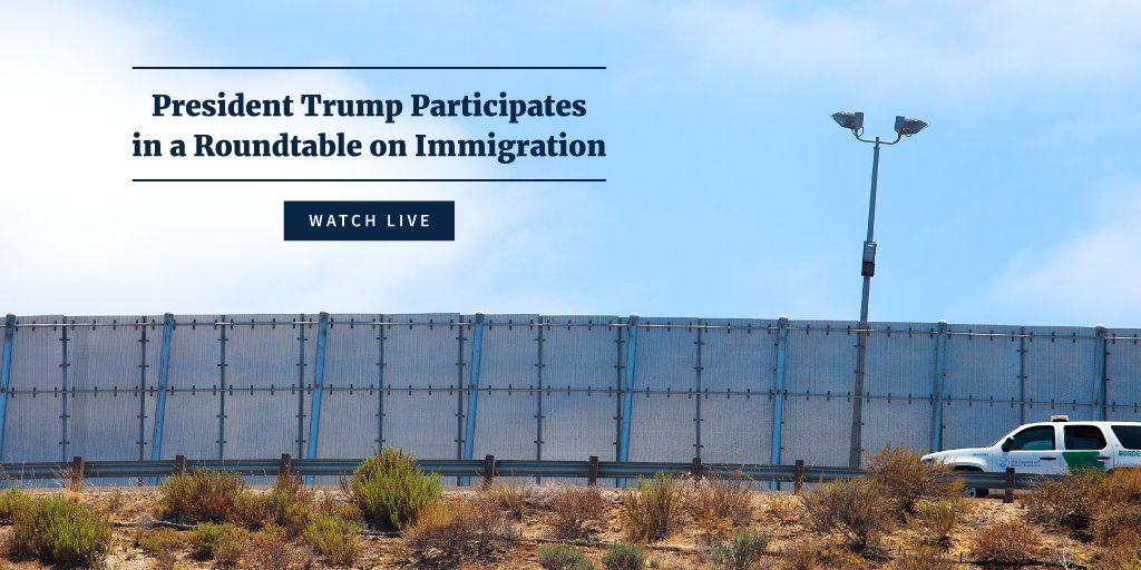 President Trump participates in a Roundtable on Immigration.  Watch live: https://t.co/EmsdctGWtd https://t.co/To7Bbc9ZP5