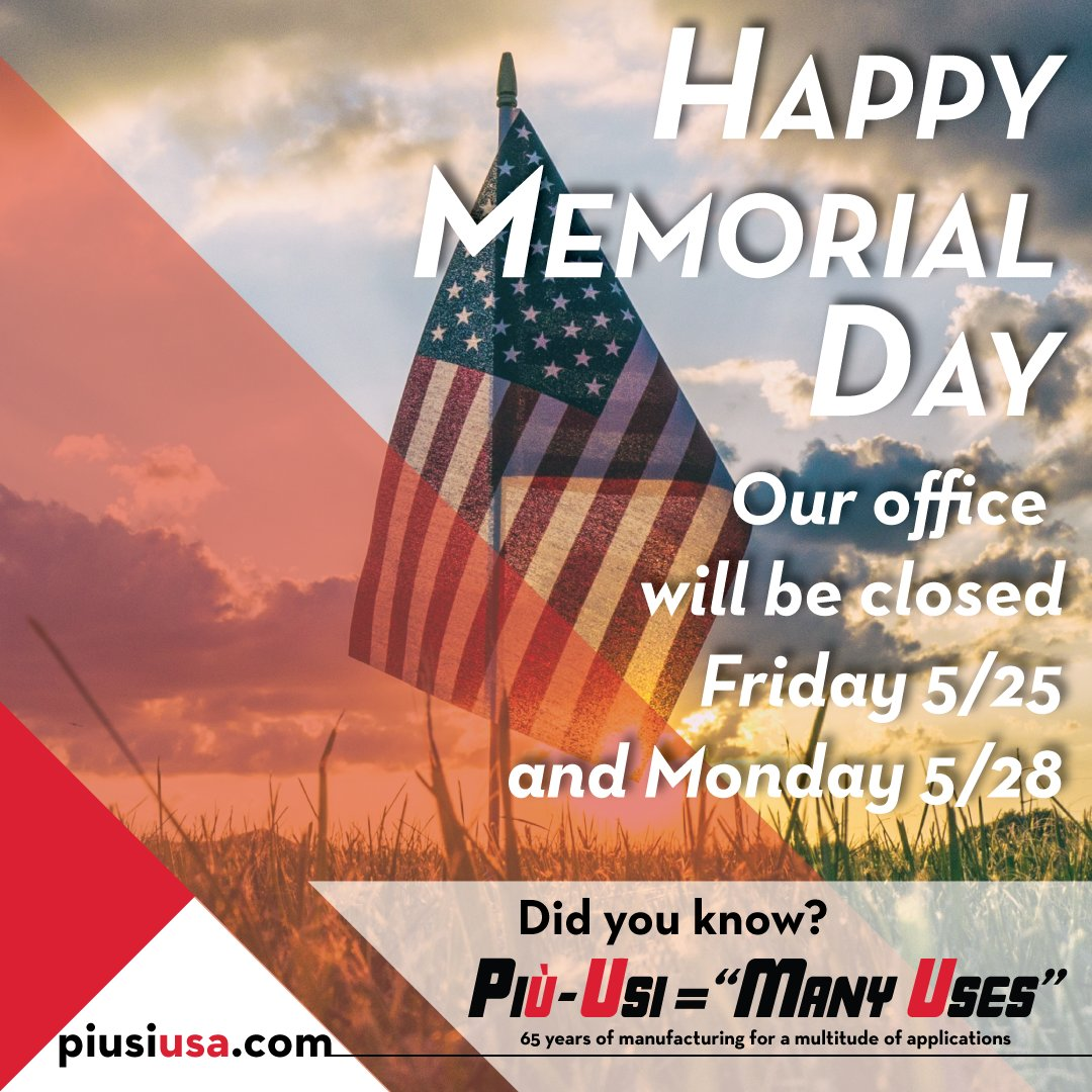 """piusi usa, inc on twitter: """"happy memorial day! our office will be"""