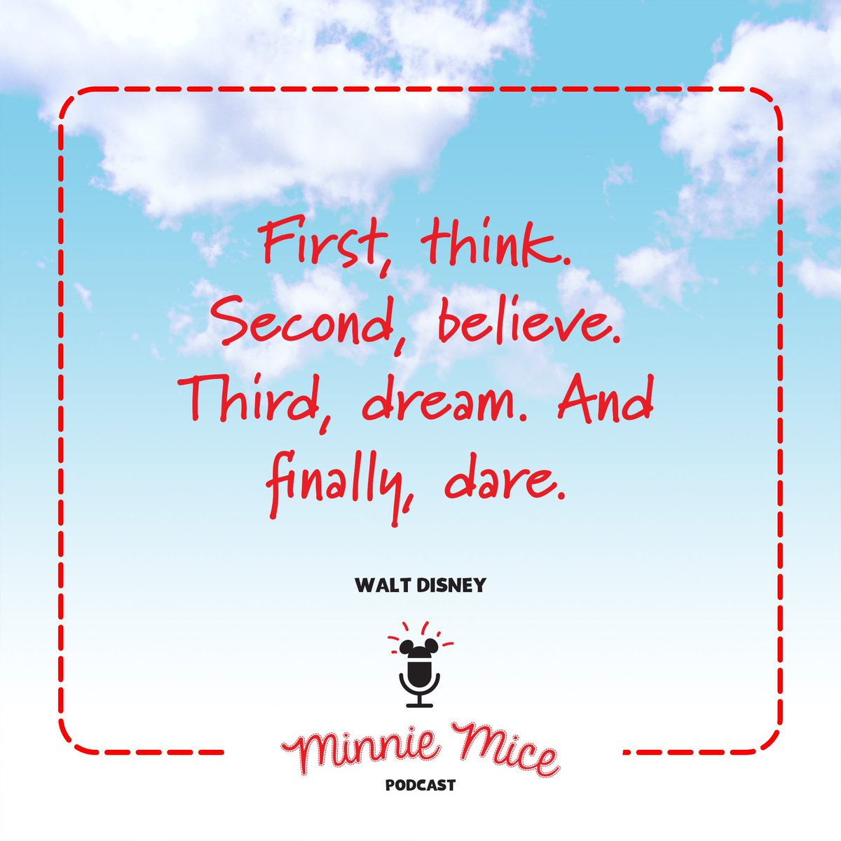Think. Believe. Dream. Dare.  Thank you WALT!  #WednesdayMotivation <br>http://pic.twitter.com/yTvda5IcSm