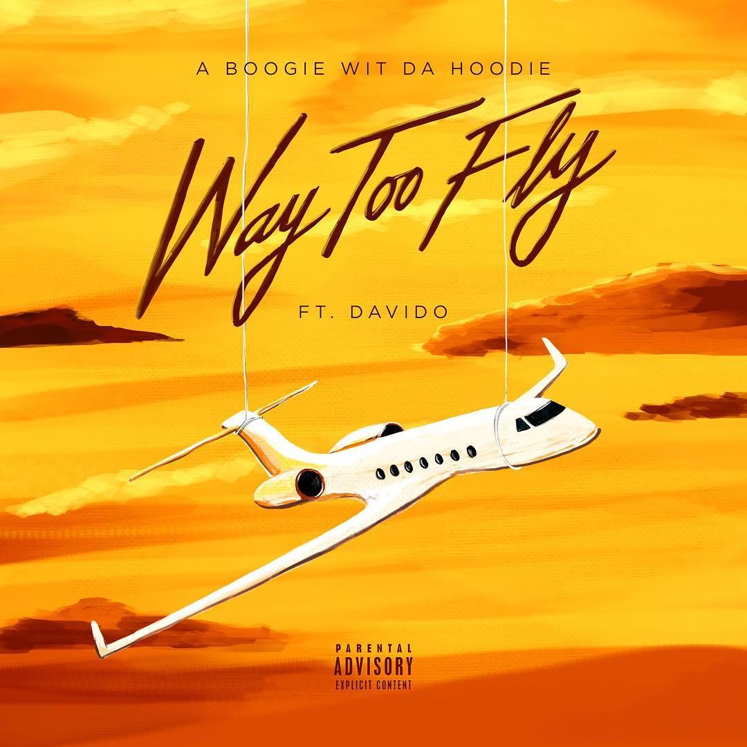 [NEW] A Boogie Wit Da Hoodie Feat. Davido - Way Too Fly [Audio] go.shr.lc/2LoR6ZR