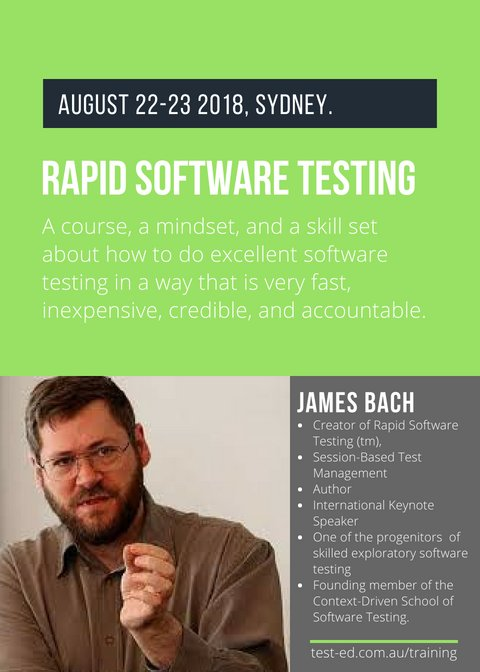 Come August 22-24, 2018, Sydney, @jamesmarcusbach makes one of his rare visits to our shores to deliver the Rapid Software Testing Course. Register:  https://www. test-ed.com.au/events/rapid-s oftwaretesting &nbsp; … , further questions ckarena@test-ed.com.au<br>http://pic.twitter.com/Ss3ela7YGx