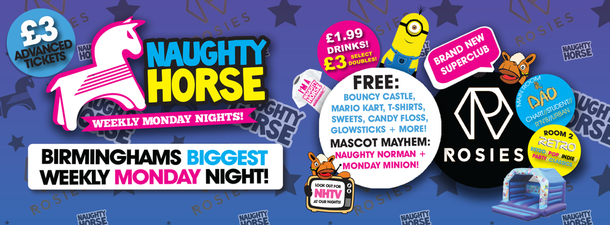 NAUGHTY HORSE at ROSIES! Birmingham&#39;s Biggest Weekly Monday Night! Mon 28th May at 10pm @RosiesBirm in #Birmingham @NH_Promo  https:// in-the-uk.com/west-midlands/  &nbsp;  <br>http://pic.twitter.com/psqxvs0X7y