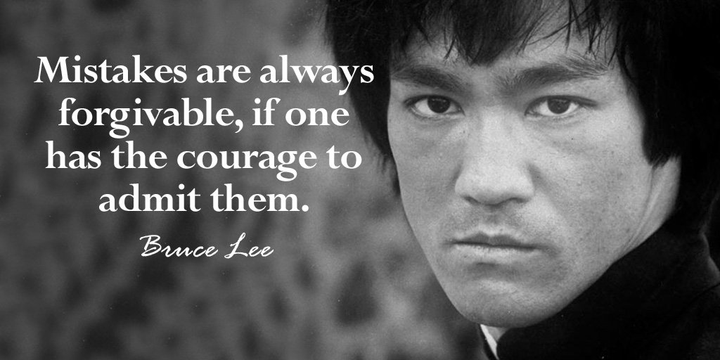 Mistakes are always forgivable, if one has the courage to admit them. - Bruce Lee #quote #WednesdayWisdom <br>http://pic.twitter.com/yqI14ak5Ux