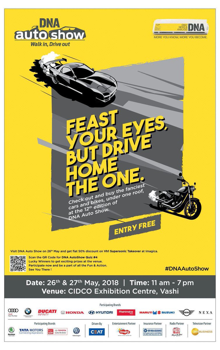 Check out these awesome super bikes, latest car models and fancy vintage cars at the 12th edition of DNA Auto Show. Feast your eyes, but Drive Home the One! The DNA Auto Show has it all.  #DNAAutoShow #DNAAutoShowQuizQuhttps://t.co/D97XWaZ1tkiz