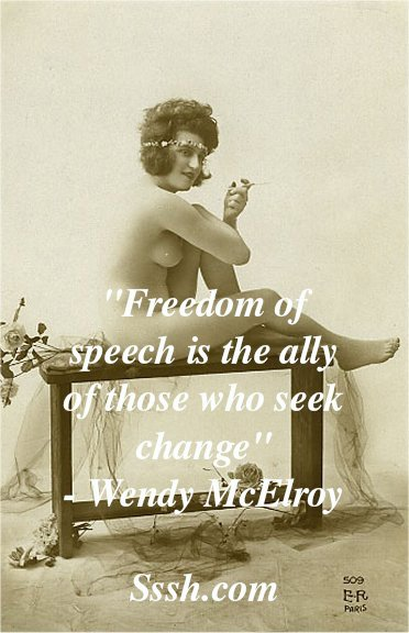 Freedom of speech is the ally of those who seek change....