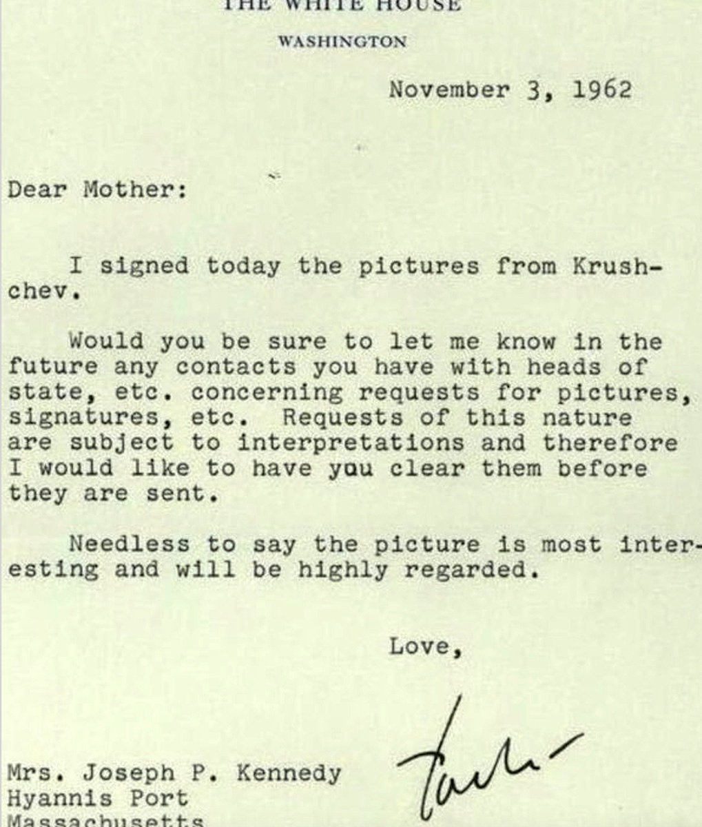 JFK asks his Mother (after Cuban Missile Crisis) not to contact Nikita Khrushchev again without asking him first: