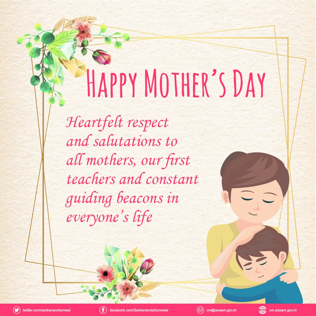 "Sarbananda Sonowal on Twitter: ""Heartfelt respect and salutations to all mothers, our first teachers and constant guiding beacons in everyone's life. #HappyMothersDay… https://t.co/fxivb6VGQj"""