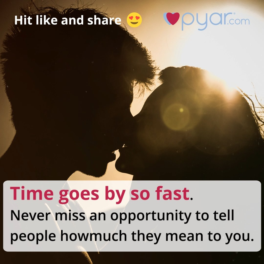 pyar on time goes by so fast quotes clickflirtlove