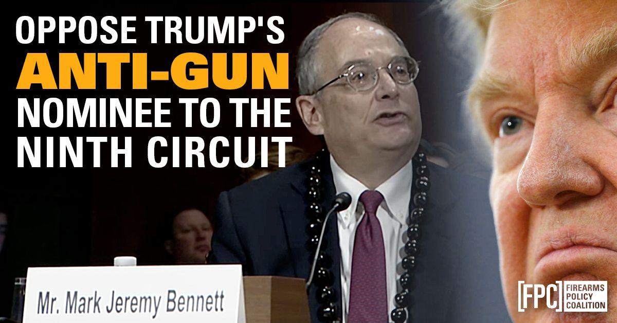 Image result for Oppose the Nomination of the Gun-Hating Mark Bennett!
