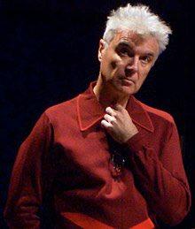 David Byrne  (born 14 May 1952)  Happy Birthday!