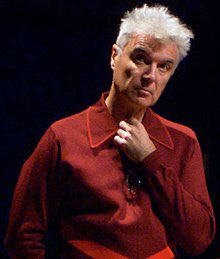 David Byrne  (born 14 May 1952)  Happy Birthday!