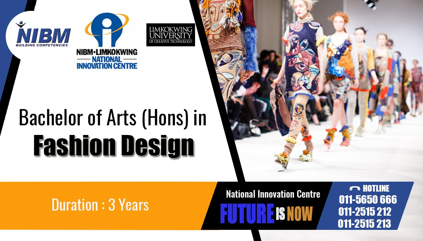 Nibm On Twitter Bachelor Of Arts Hons In Fashion Design Nic Degrees Fashion Design Arts Nibm Nic Srilanka