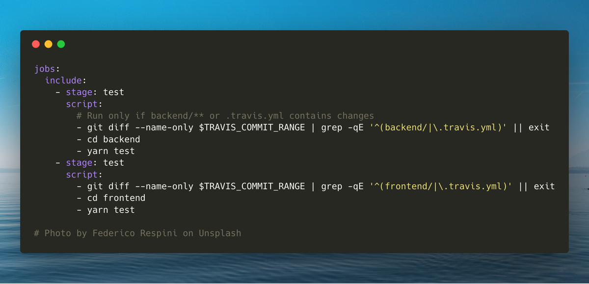 0f2ba852a7485 ... you just modified one file  I ve just learned this trick to run the  tests only if the directory contains changes  (inspired by a trick in  React s travis ...