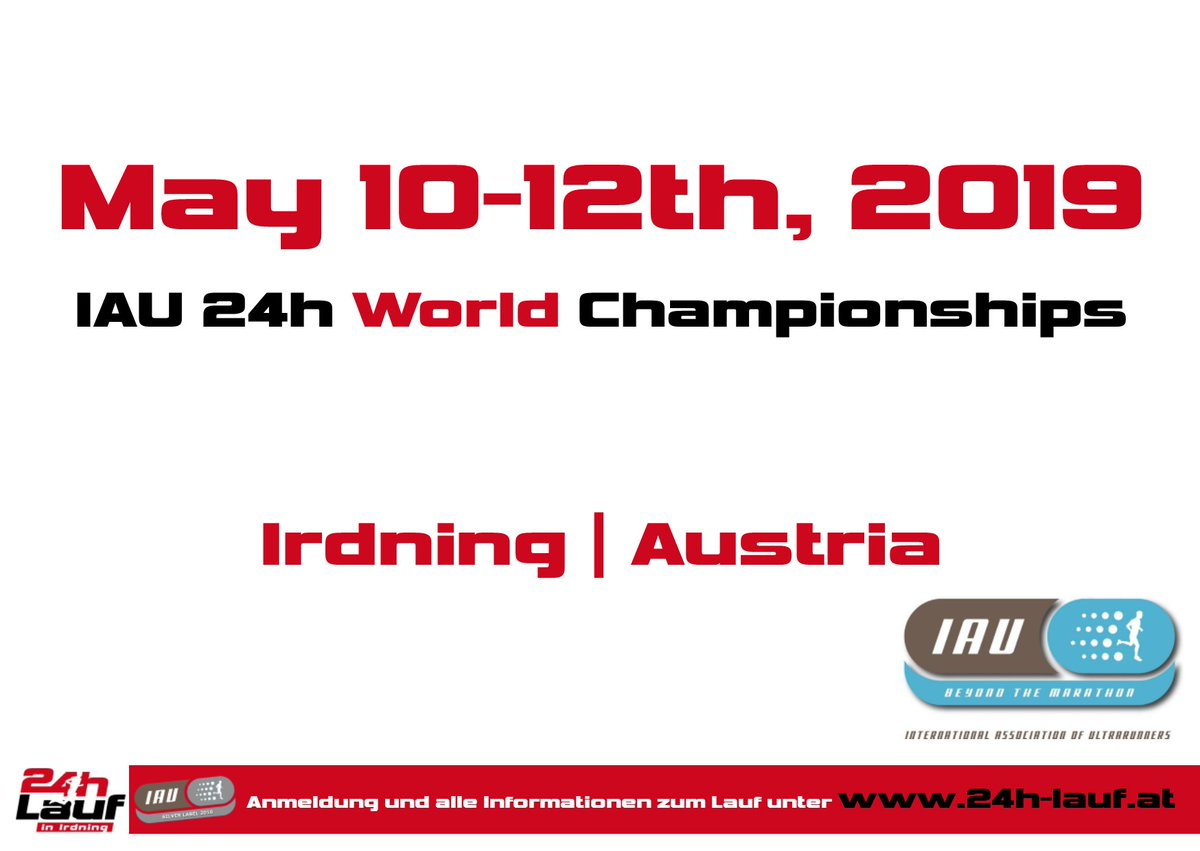 2019 IAU 24H WC event date confirmation IAU and LOC are very pleased to announce that the 2019 IAU 24 hours World Championship will take place on May 11th-12th 2019 in Irdning, Austria. more info at IAU website iau-ultramarathon.org/index.asp?menu…