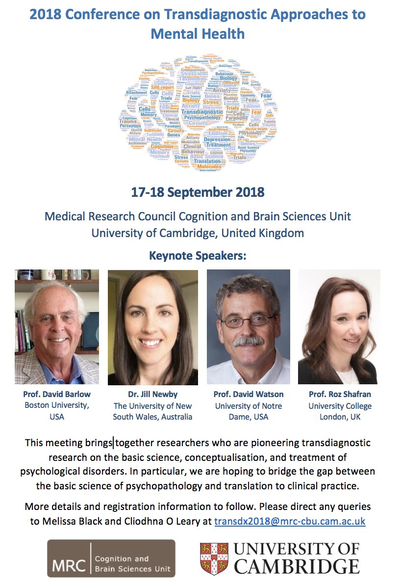 Registration:  https://onlinesales.admin.cam.ac.uk/conferences-and-events/mrc-cognition-and-brain-sciences-unit/conference-on-transdiagnostic-approaches-to-  ...
