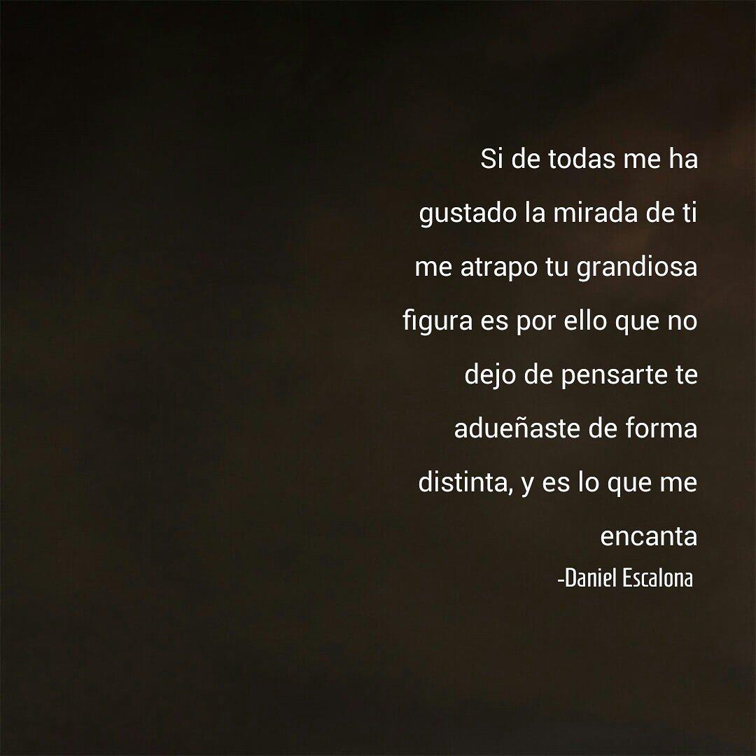 Daniel Escalona On Twitter Letras Pasion Poesia Amor Textos