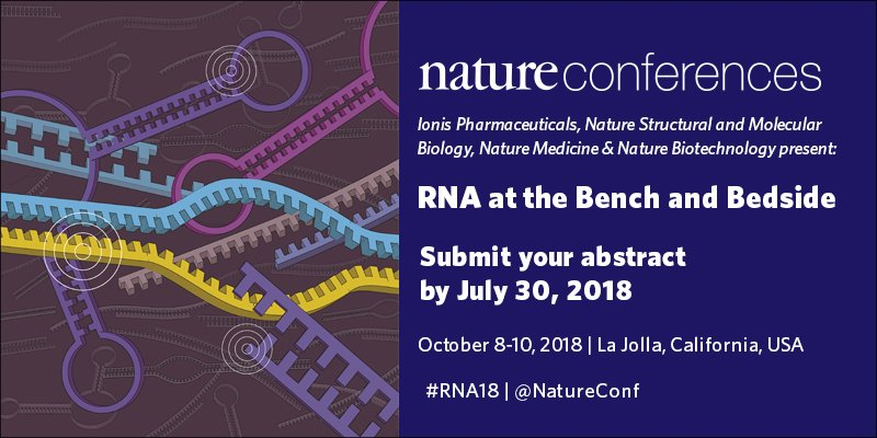 Abstract Submission And Registration Open Gonature Rna2018 NatureBiotech NatureMedicine NatureSMBpictwitter Elr56xzqpy