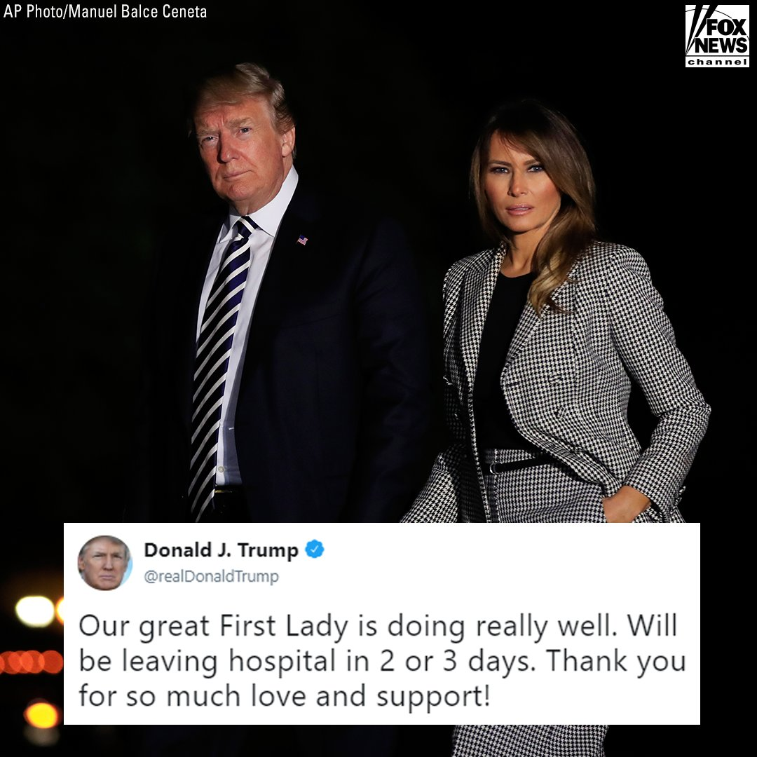 Moments ago, President @realDonaldTrump tweeted an update about First Lady Melania Trump's health status https://t.co/1bohY50LDa
