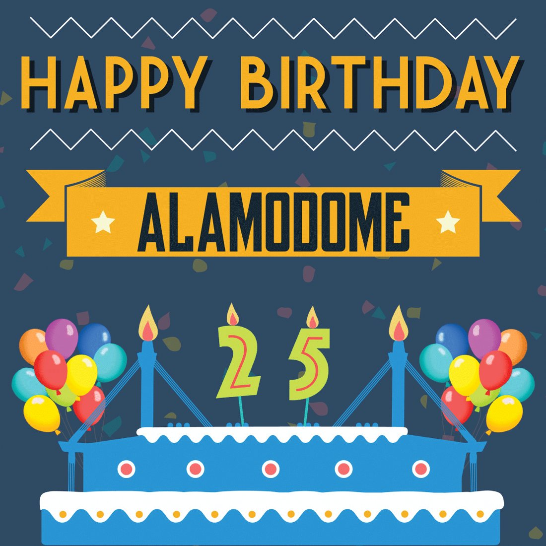 Alamodome On Twitter Happy Birthday