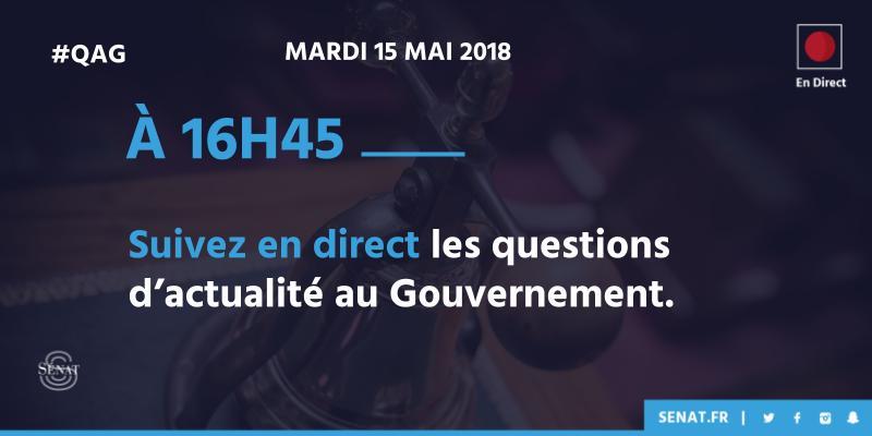 [En direct]  🔔À 16h45, suivez les questions d'actualité au @gouvernementFR ! #QAG #Sénat #DirectSénat 📣