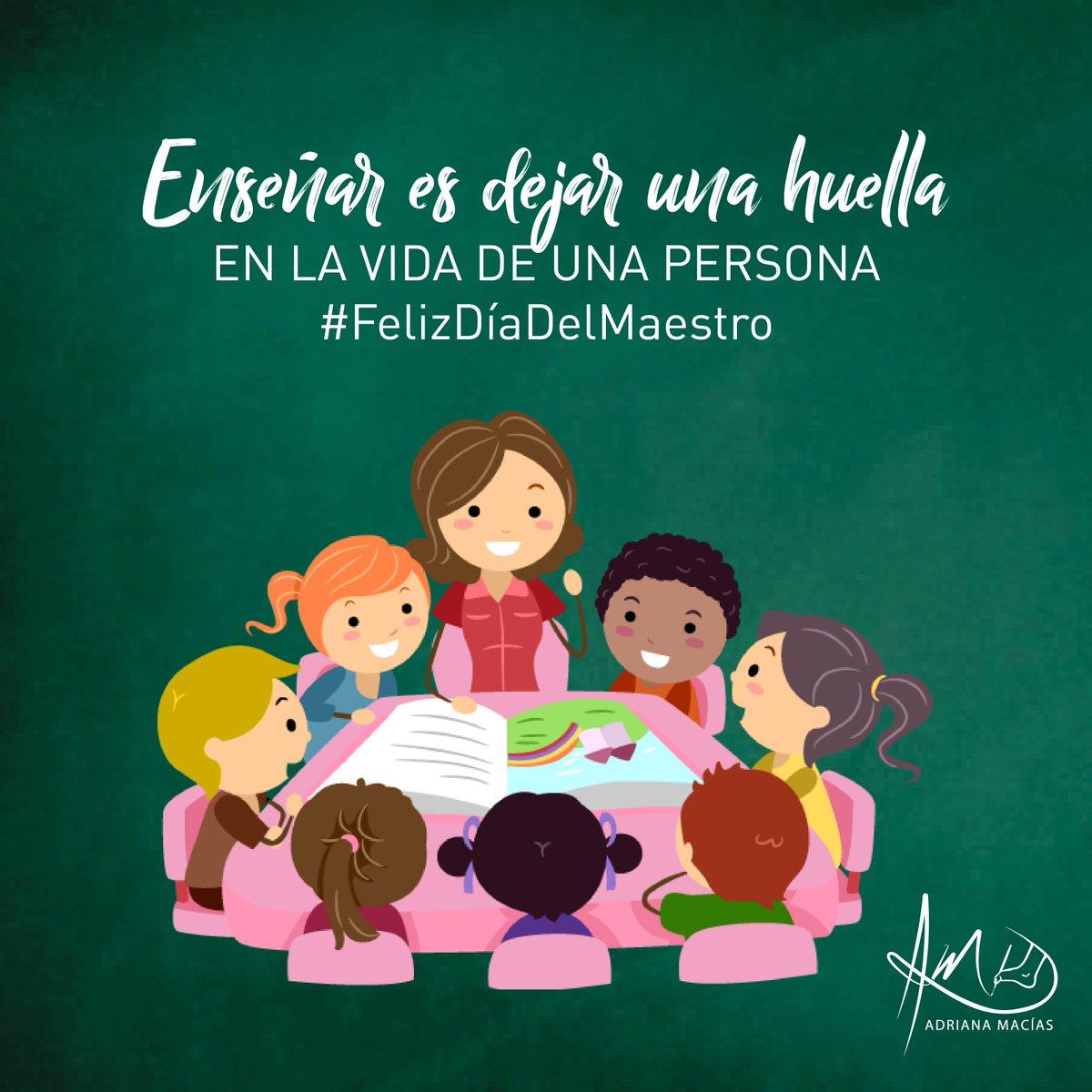 Adriana Macias On Twitter Ensenar Es Dejar Una Huella En La Vida