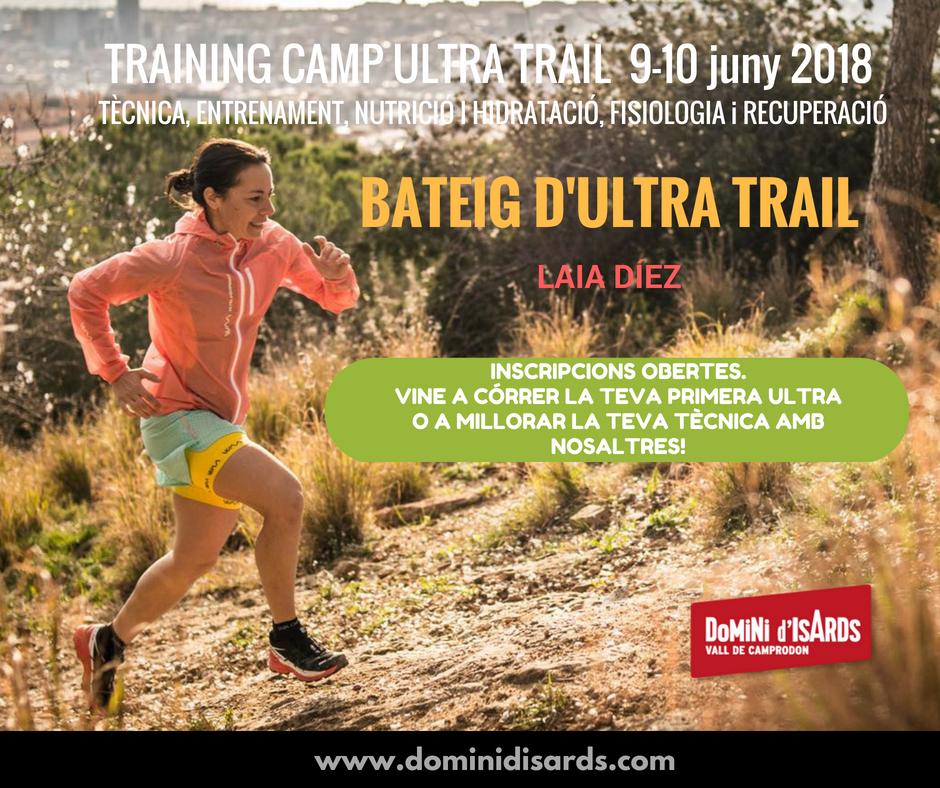Inscripcions obertes! 9-10/06/18 training camp #ultratrail amb @Laia_Diez, Anna Grífols, @quino_hernandez, @silvialealauge, @alba_mapic i molt més. Formació i entrenament amb una ultra adaptada... completa! dominidisards.com/esdeveniment/t…