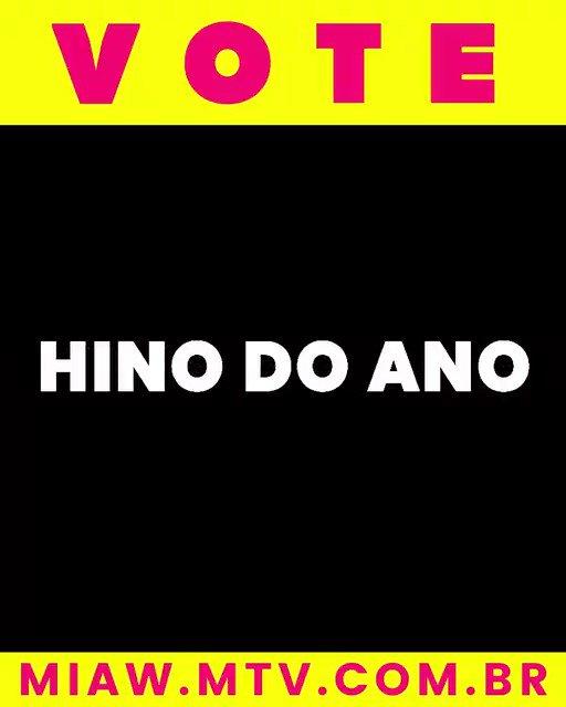 Hino é hino!   Vote agora na categoria HINO DO ANO do #PremiosMTVMIAW >> https://t.co/E9uU9ZOEMt https://t.co/F1DkTLH1oX