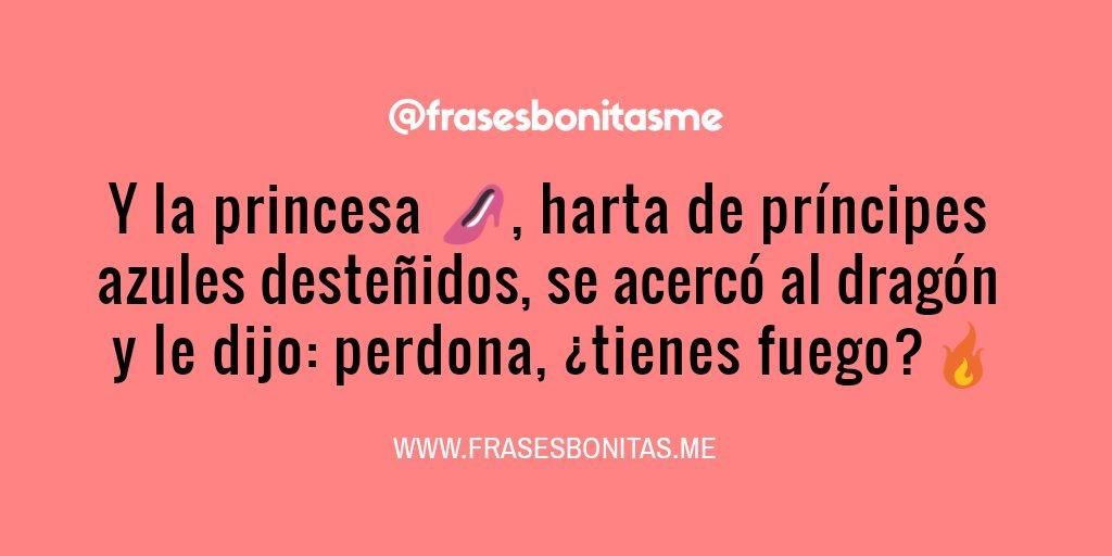 Frases Bonitas в твиттере Y La Princesa Harta De
